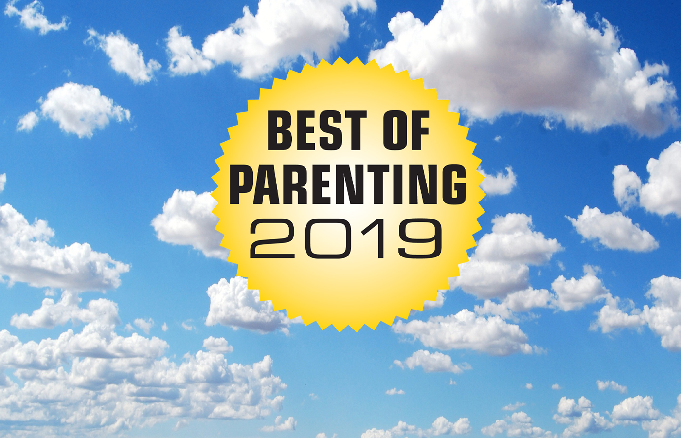 VOTE for the BEST OF PARENTING by AUG. 31!