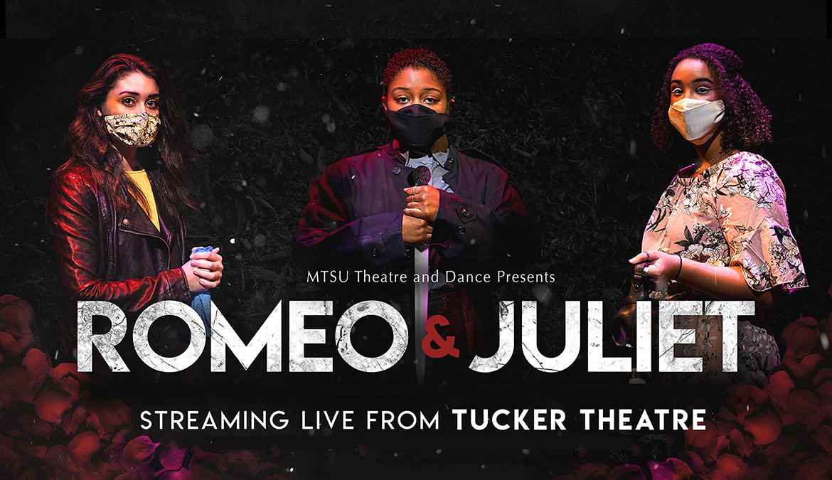 MTSU Theatre Brings Live 'Romeo and Juliet' to Audiences Online