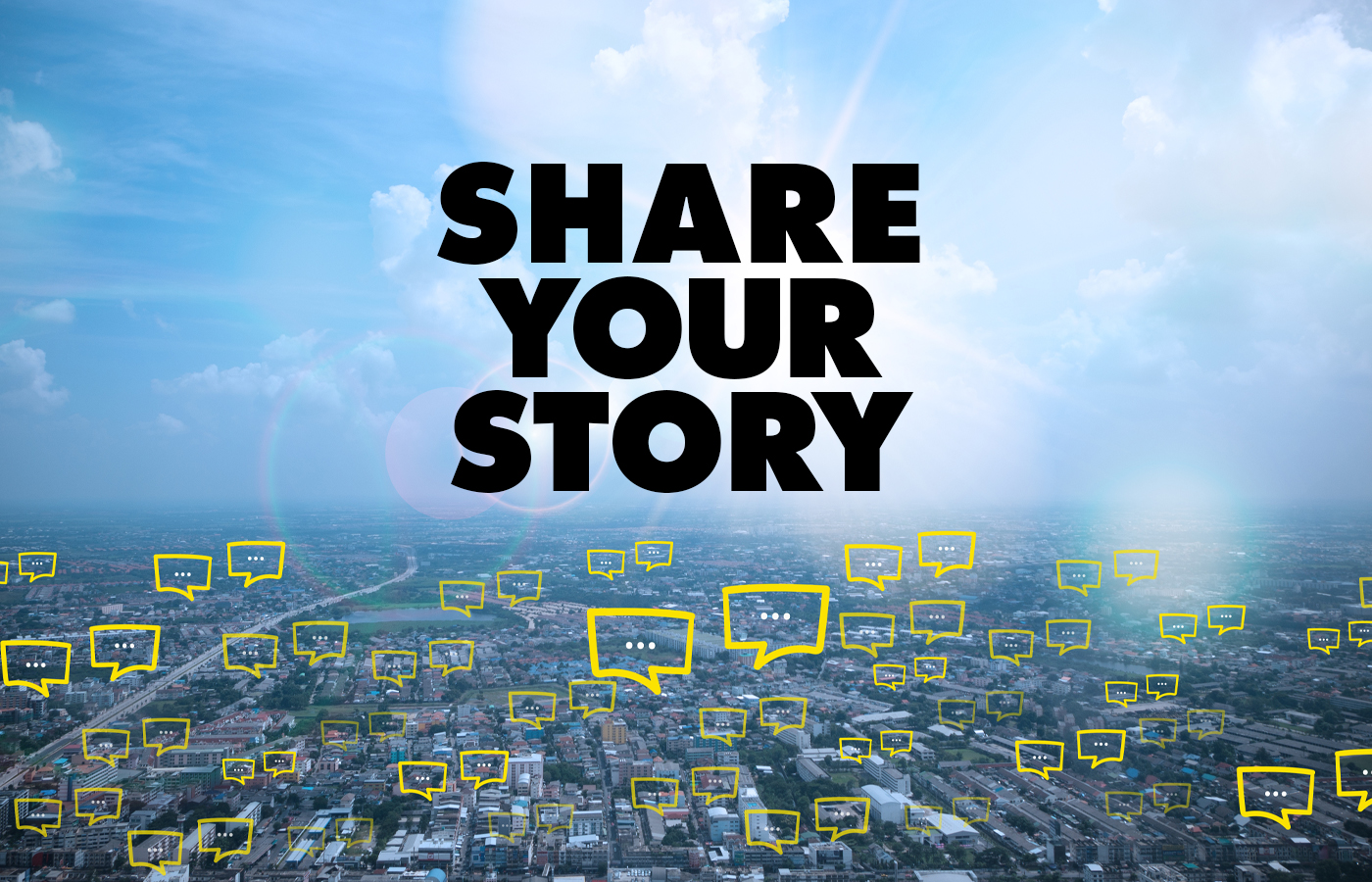 SEND IN YOUR STORY!