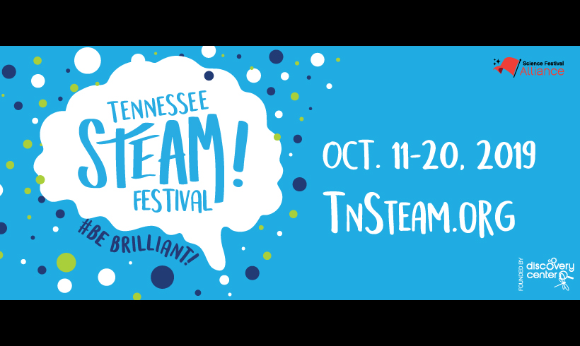 Tennessee STEAM Festival Oct. 10-20
