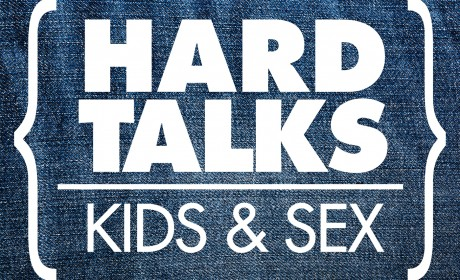 Hard Talks: Kids & Sexuality
