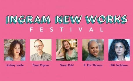 Preview: The 2019 Ingram New Works Festival