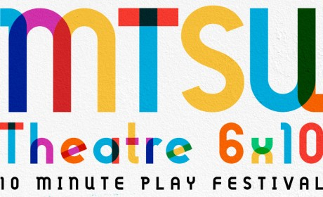 MTSU Theatre Students and Nashville Rep Presents '10-Minute Play Festival'