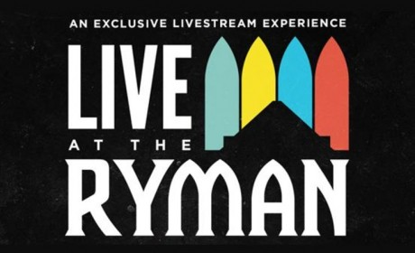 Ryman Launches First-Ever Livestream Concert Series