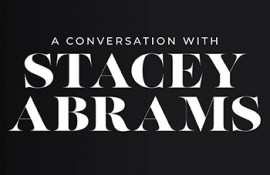 A Conversation with Stacey Abrams