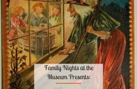 Family Night at the Museum: A Victorian Halloween