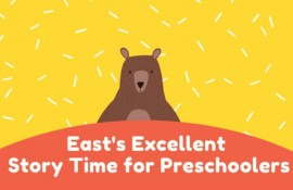 East Excellent Story Time for Preschoolers