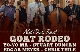 Not Our First Goat Rodeo ft. Yo-Yo Ma, Chris Thile and more