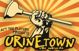 Act Too Presents: Urinetown